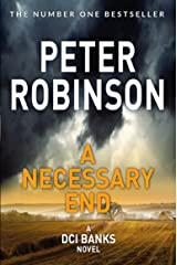 A Necessary End (Inspector Banks Series Book 3) Kindle Edition