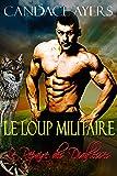 Le Loup Militaire (Le Repaire des Diablesses t. 3)