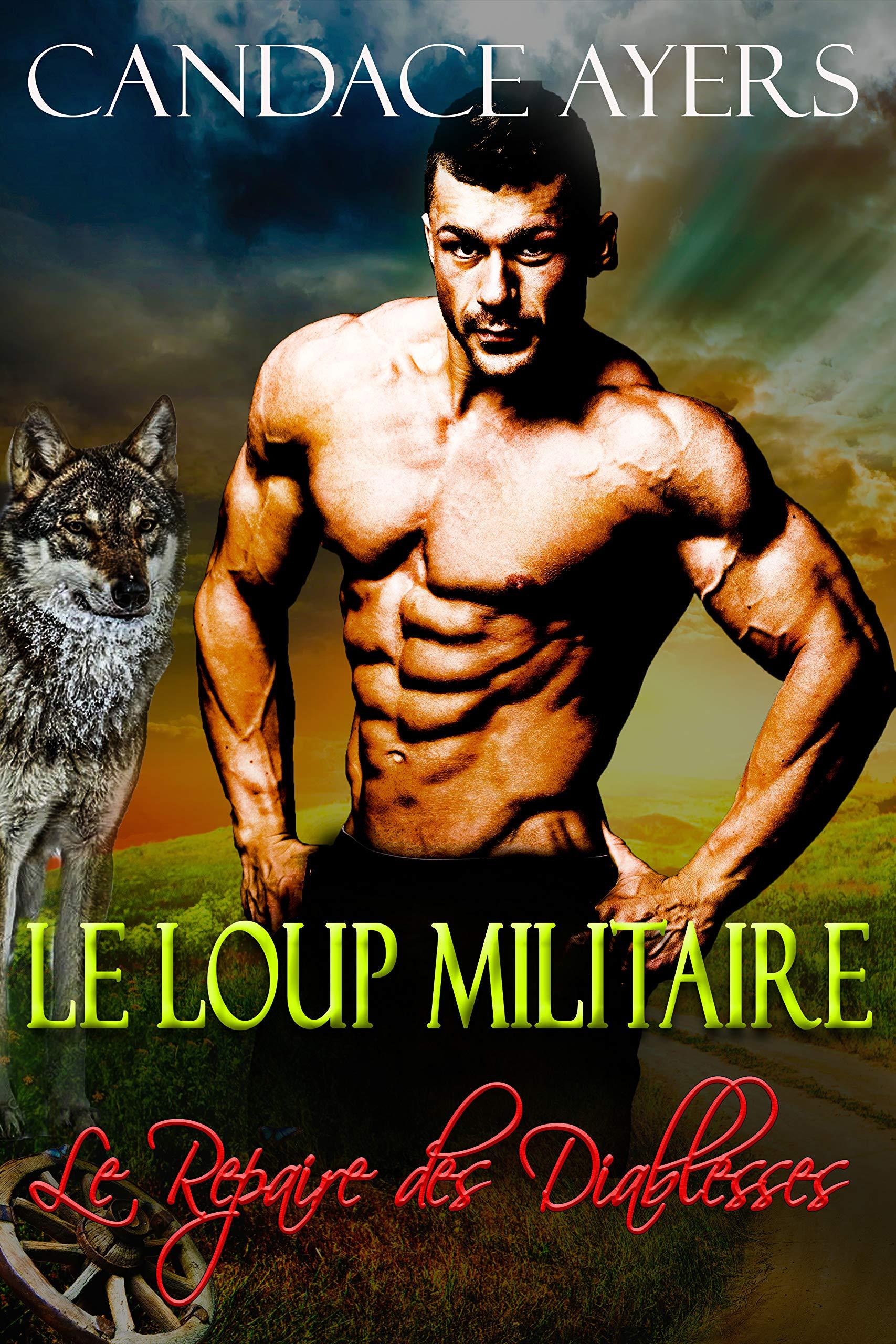 Le Loup Militaire (Le Repaire des Diablesses t. 3) por Candace Ayers
