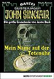 John Sinclair - Folge 1896: Mein Name auf der Totenuhr