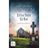 Irisches Erbe: Kriminalroman (Grace O'Malley 4)