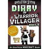 Diary of a Minecraft Warrior Villager - Book 3: Unofficial Minecraft Books for Kids, Teens, & Nerds - Adventure Fan Fiction D