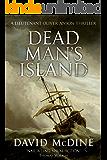 Dead Man's Island: A Lieutenant Oliver Anson Thriller (English Edition)