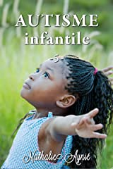 Autisme Infantile (5) (Autisme Infantile (Archives)) Format Kindle
