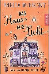 Das Haus aus Licht: Das magische Feuer (Lichtmagie 2) Kindle Ausgabe