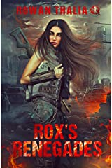 Rox's Renegades (Soldiers of Blood & Ruin Book 1) Kindle Edition