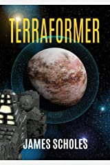 Terraformer: Epic Sci-Fi Adventure at the Edge of the Galaxy Kindle Edition