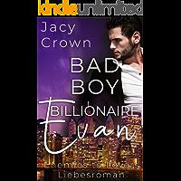Bad Boy Billionaire Evan: Enemies to Lovers (Bad Boy Billionaires)