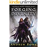 Forging Divinity (The War of Broken Mirrors Book 1)