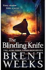The Blinding Knife: Book 2 of Lightbringer Kindle Edition