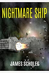 Nightmare Ship: Space Exploration Thriller Kindle Edition