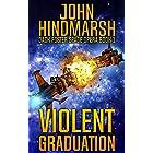 Violent Graduation: Jack Foster Space Opera Series