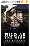 Wild as the Wind (The Dawson Brothers Book 2) (English Edition)