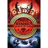 Charlie Hernández & the League of Shadows (Volume 1)