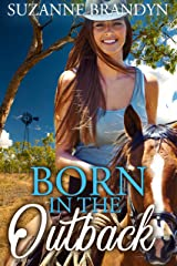 Born In The Outback Kindle Edition