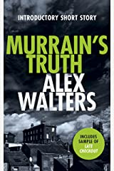 Murrain's Truth: A Trio of DCI Kenny Murrain Short Stories Kindle Edition