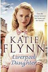 Liverpool Daughter: A heart-warming wartime story (The Liverpool Sisters Book 1) Kindle Edition