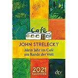 Mein Jahr im Café am Rande der Welt, 2021: Der inspirierende Jahresbegleiter
