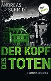 Der Kopf des Toten: Kriminalroman