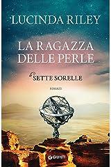 La ragazza delle perle (Le Sette Sorelle Vol. 4) Formato Kindle