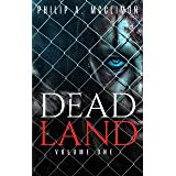Dead Land Volume One