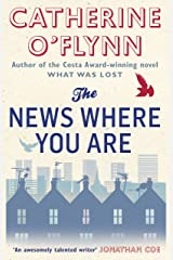 The News Where You Are Kindle Edition