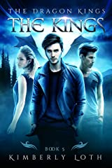 The Kings: The Dragon Kings Book 5 Kindle Edition