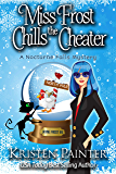 Miss Frost Chills The Cheater: A Nocturne Falls Mystery (Jayne Frost Book 6) (English Edition)