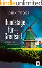 Hundstage für Greetsiel - Ostfriesland-Krimi (Jan de Fries 3)