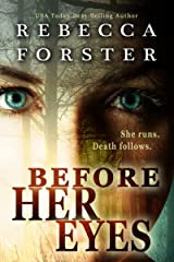 Before Her Eyes, A Crime Thriller Kindle Edition