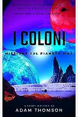 I Coloni: Missione sul Pianeta WH2 Formato Kindle