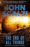 The End of All Things: The Old Man's War Series