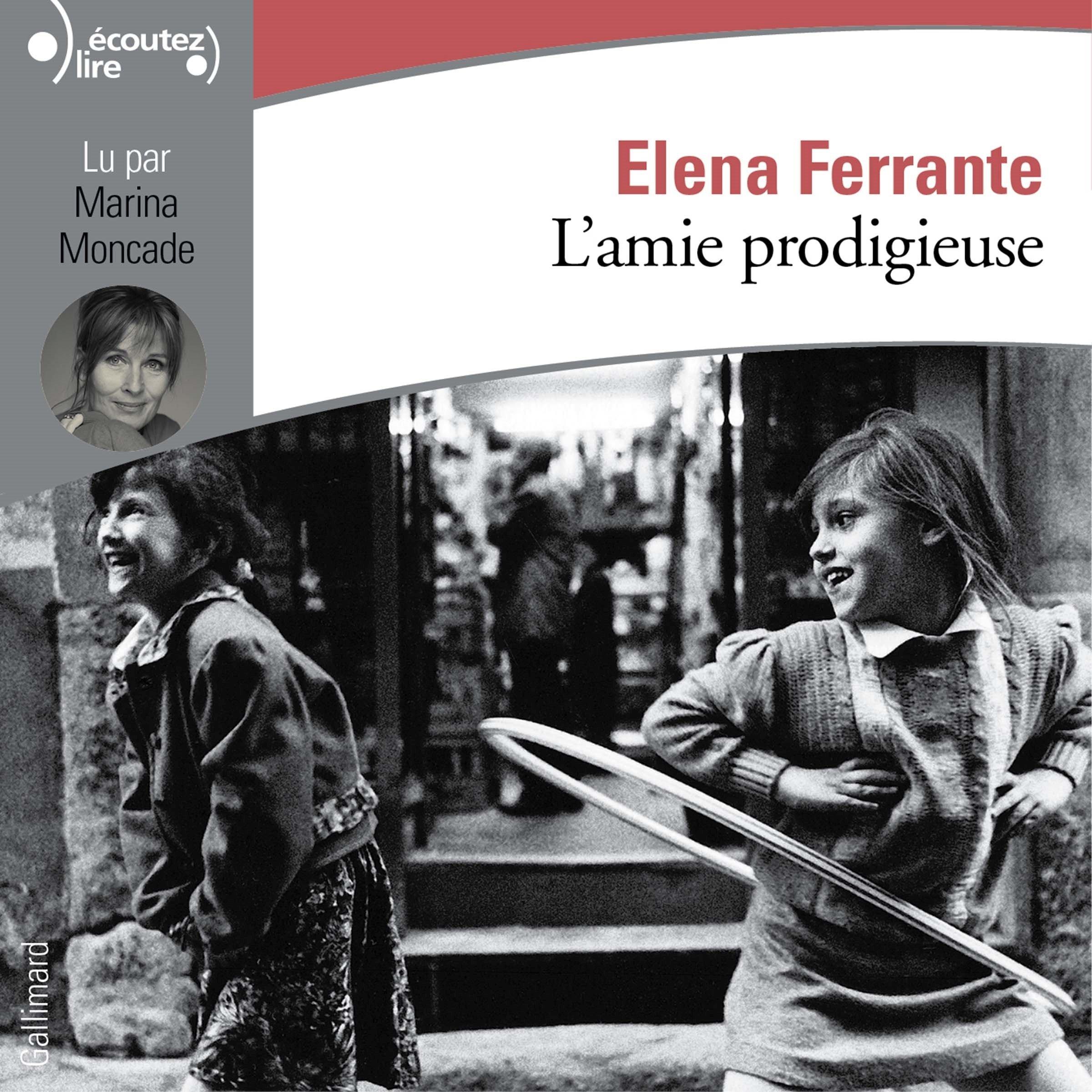L'amie prodigieuse 1 de Élena Ferrante