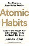 Atomic Habits: An Easy and Proven Way to Build Good Habits and Break Bad Ones (English Edition)