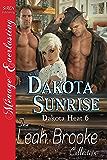 Dakota Sunrise [Dakota Heat 6] (Siren Publishing Menage Everlasting) (English Edition)