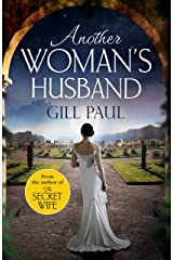 Another Woman's Husband: From the #1 bestselling author of The Secret Wife a sweeping story of love and betrayal behind the Crown Kindle Edition
