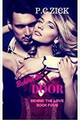 Behind the Door (Behind the Love Book 4) Kindle Edition