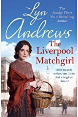 The Liverpool Matchgirl: The most heartwarming saga you'll read this summer Kindle Edition