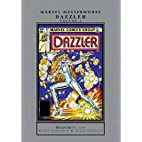 Dazzler Masterworks Vol. 2 (Dazzler (1981-1986))