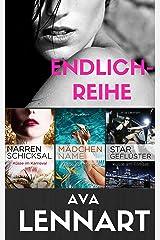Endlich-Reihe Gesamtausgabe: Narrenschicksal, Mädchenname und Stargeflüster ENDLICH in einem ebook vereint! Kindle Ausgabe