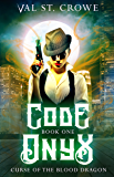 Code Onyx (Curse of the Blood Dragon Book 1) (English Edition)