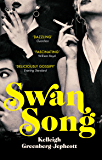 Swan Song: Longlisted for the Women's Prize for Fiction 2019