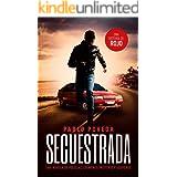Secuestrada: una historia de Rojo: Una novela de policías, crímenes, misterio y suspense (Detectives novela negra nº 5)