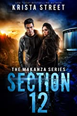 Section 12: The Makanza Series Book 3 Kindle Edition
