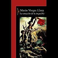 La tentación de lo imposible (Spanish Edition)