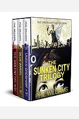 The Sunken City Trilogy: Ordshaw Series Books 1 - 3 Kindle Edition