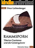 Rammsporn: Tiberius Caesianus und die Geistergaleere (Tiberius-Caesianus-Reihe 4)