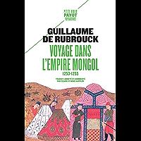 Voyage dans l'empire Mongol: 1253-1255