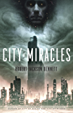 City of Miracles (The Divine Cities Book 3) (English Edition)