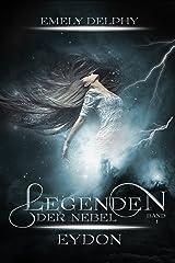 Legenden der Nebel: EYDON Kindle Ausgabe